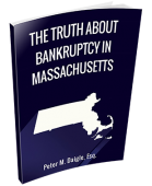 The Truth About Bankruptcy in Massachusetts by Bankruptcy Attorney Peter Daigle
